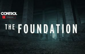 CONTROL The Foundation, la primera expansión ya disponible