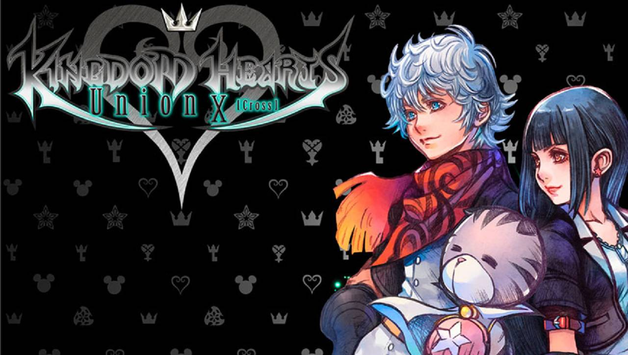 Kingdom Hearts Union ÷[Cross]