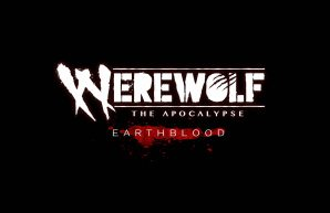 Werewolf: The Apocalypse - Earthblood.