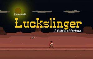 [Análisis] Luckslinger. La suerte del salvaje oeste en Switch