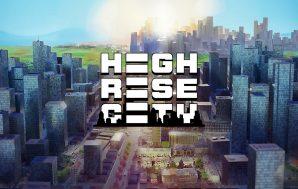 Highrise City, Deck13 anuncia su nuevo City Builder